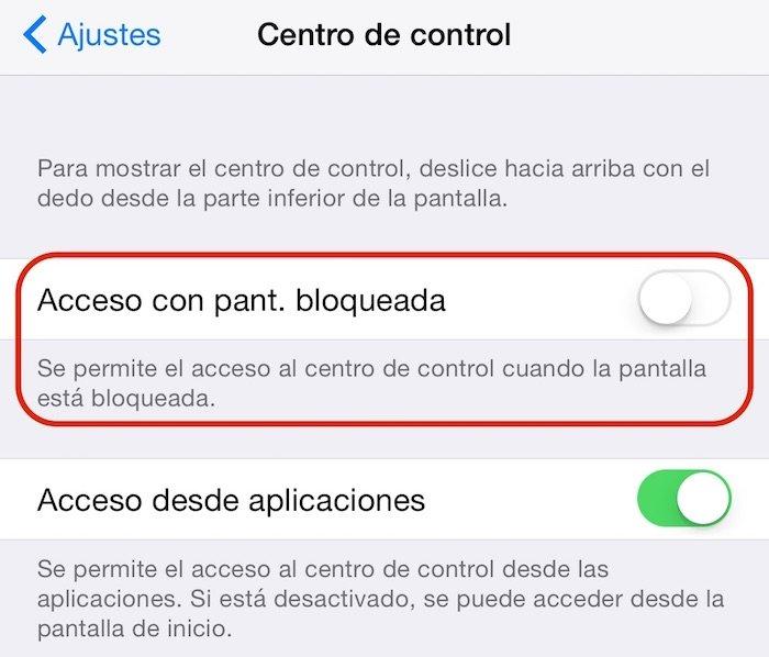 Desactivar el acceso al Centro de Control con pantalla bloqueada