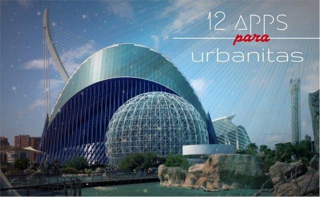 12 apps Android imprescindibles para urbanitas con ganas de marcha