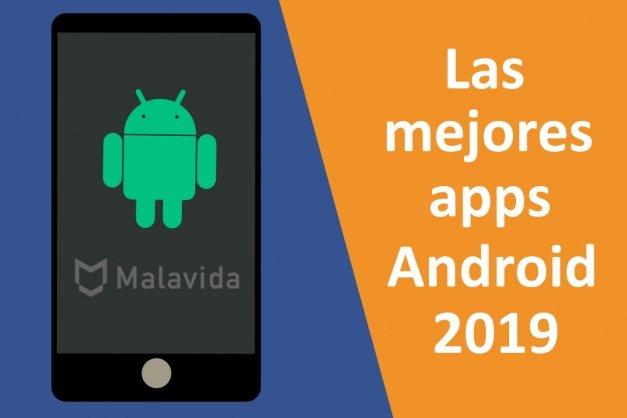 Las 41 mejores apps para Android gratis en 2019 (Actualizado junio)