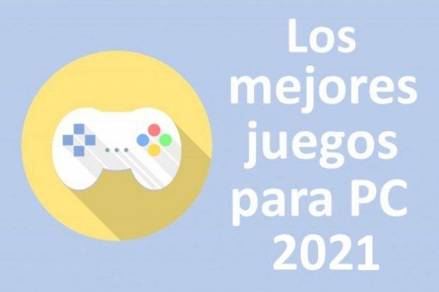 Los 38 mejores juegos para PC de 2021
