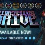 """Dimension Drive"""", ya en Early Access en Steam"""