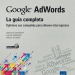 Sácale el máximo partido a Google Adwords