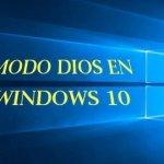 Activa el Modo Dios de Windows 10