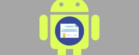 Cómo instalar un certificado digital en Android paso a paso (y cómo usarlo)