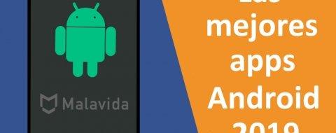 Las Mejores Aplicaciones de Android en 2019 (Actualizado ENERO)