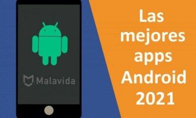 Las 47 mejores apps para Android gratis en 2021