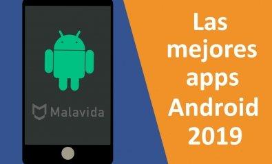 Las Mejores Aplicaciones de Android en 2019 (Actualizado MAYO)