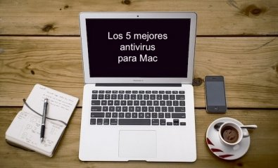 Los 5 mejores antivirus para Mac
