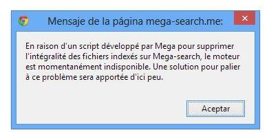 Mensaje de alerta colgado por MegaSearch para alertar a los usuarios de un nuevo script de Mega para