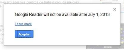 Mennsaje de aviso del fin de Google Reader al acceder
