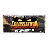 Colossatron está al caer