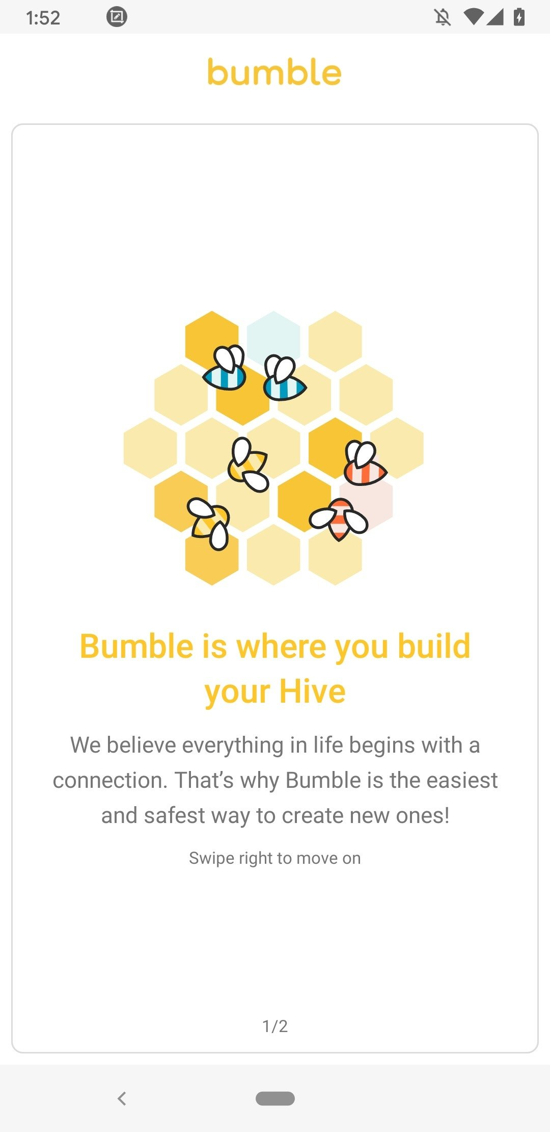 Bumble connects you to new people, and ladies always make the first move.