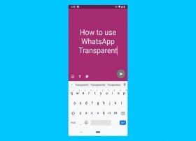 Cómo usar WhatsApp Transparente