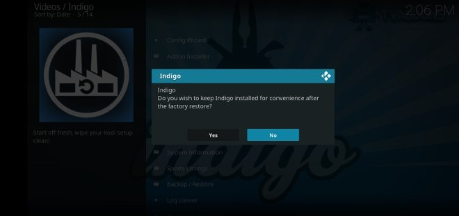 Indigo will ask if you want to keep it installed
