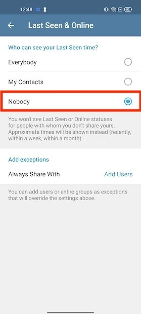 Nobody can view your Telegram status