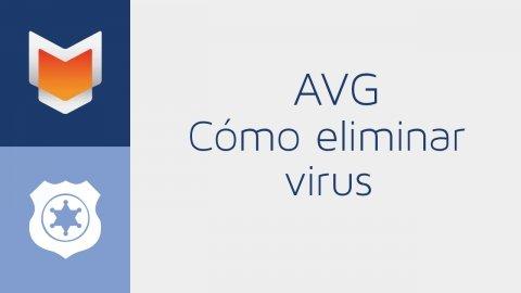 Cómo eliminar virus con AVG