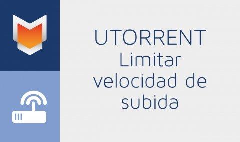 Limitar velocidad de subida en uTorrent